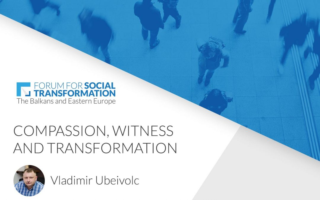 Compassion, Witness and Transformation